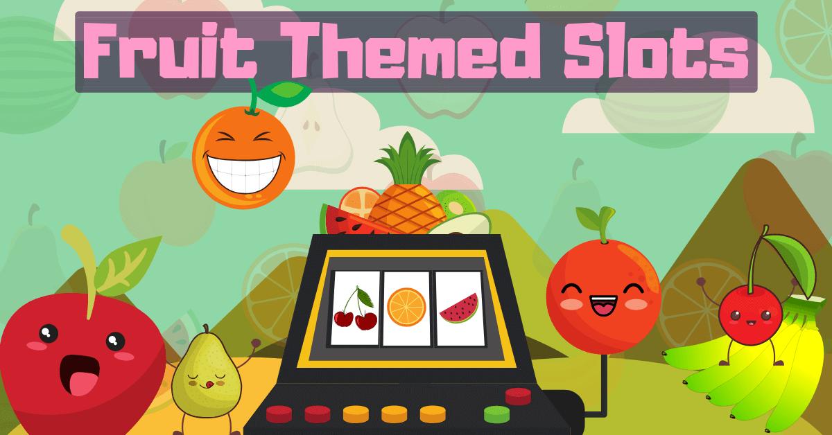 fruit themed slots