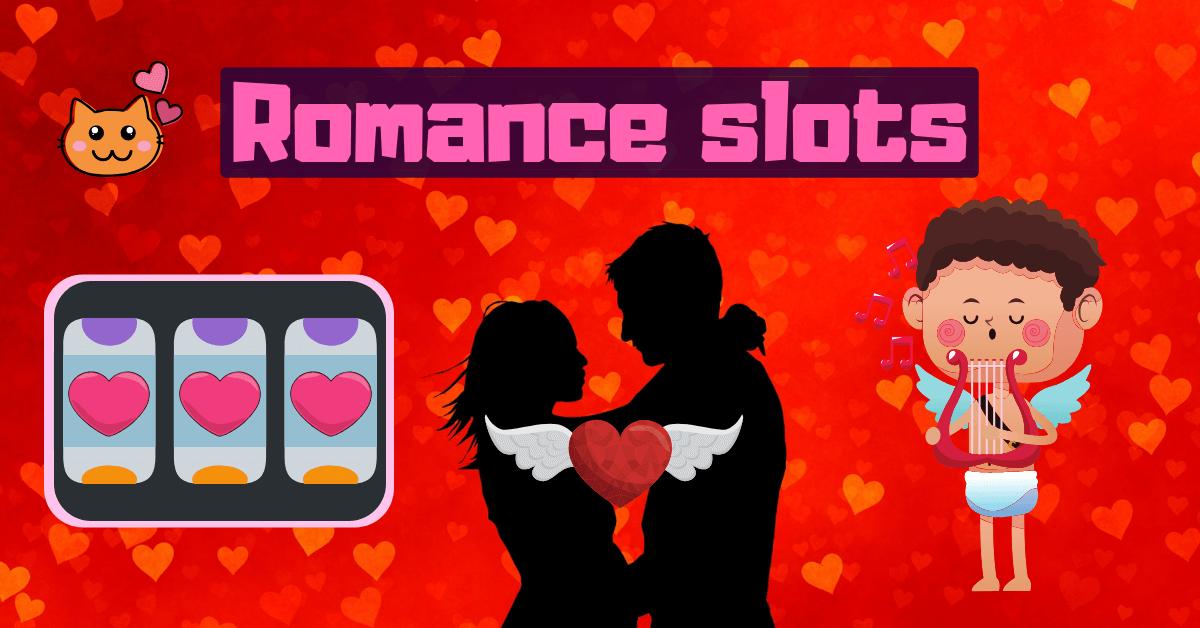 Romance Slots