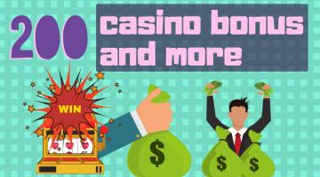200 casino bonus, 400 casino bonus, 300 casino bonus