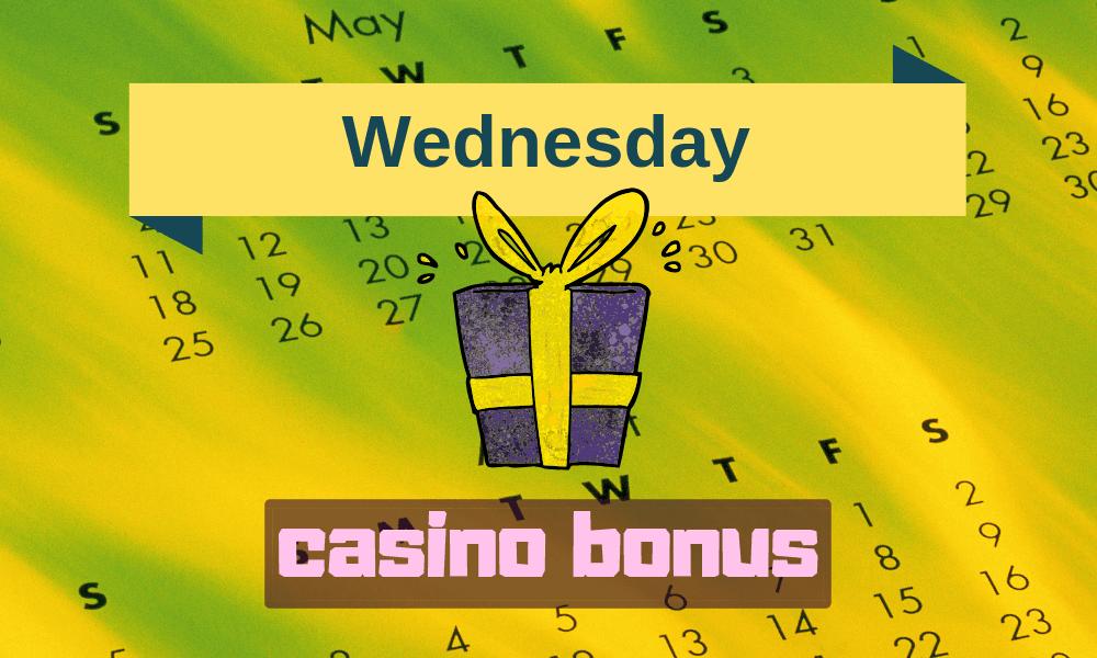 wednesday casino bonus