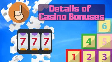 Details of Casino Bonuses