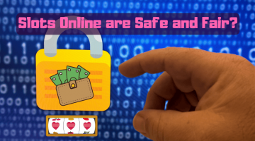 Are Online Slots Safe and Fair