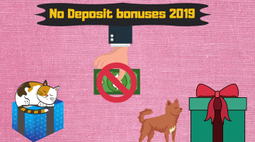 No Deposit Bonuses 2019