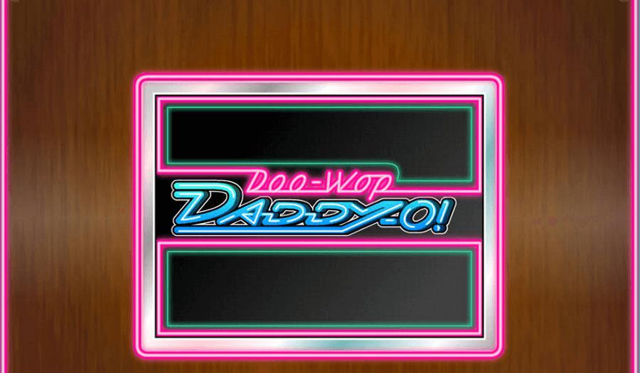 Doo Wop Daddy-O slot