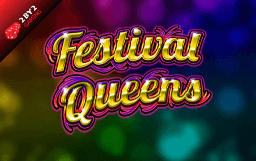 Festival Queens slot